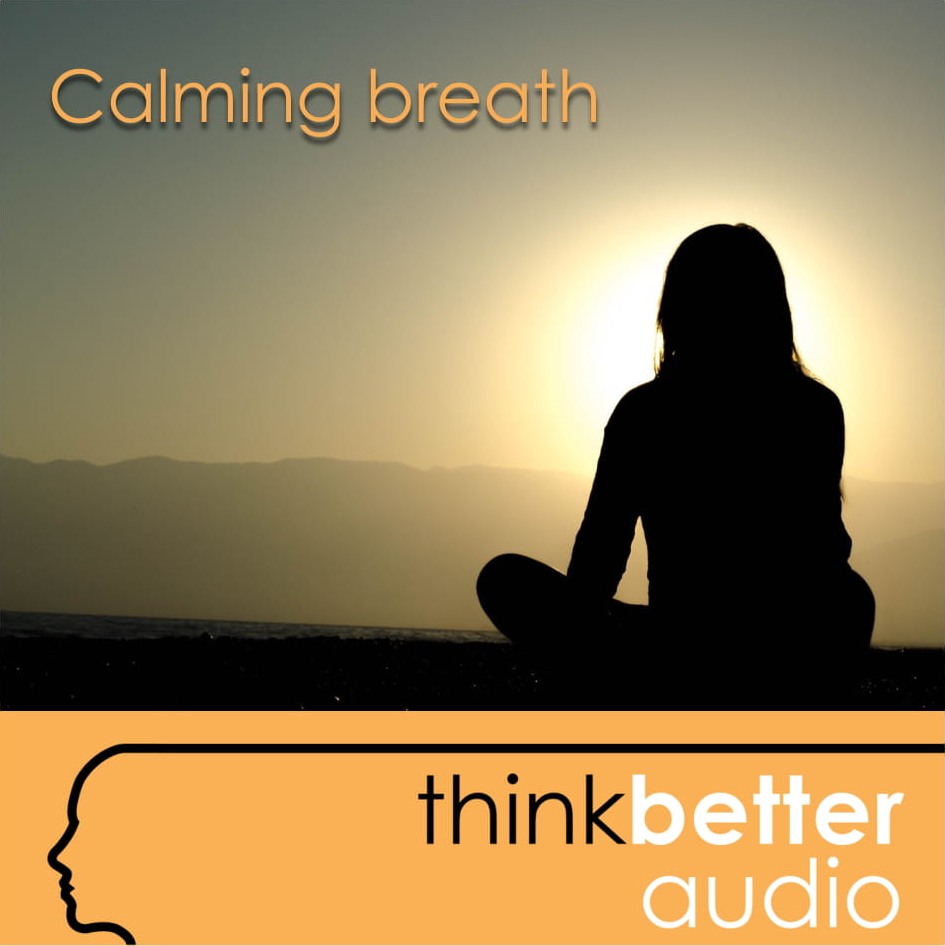 Think Better – Audio cover – Calming breath
