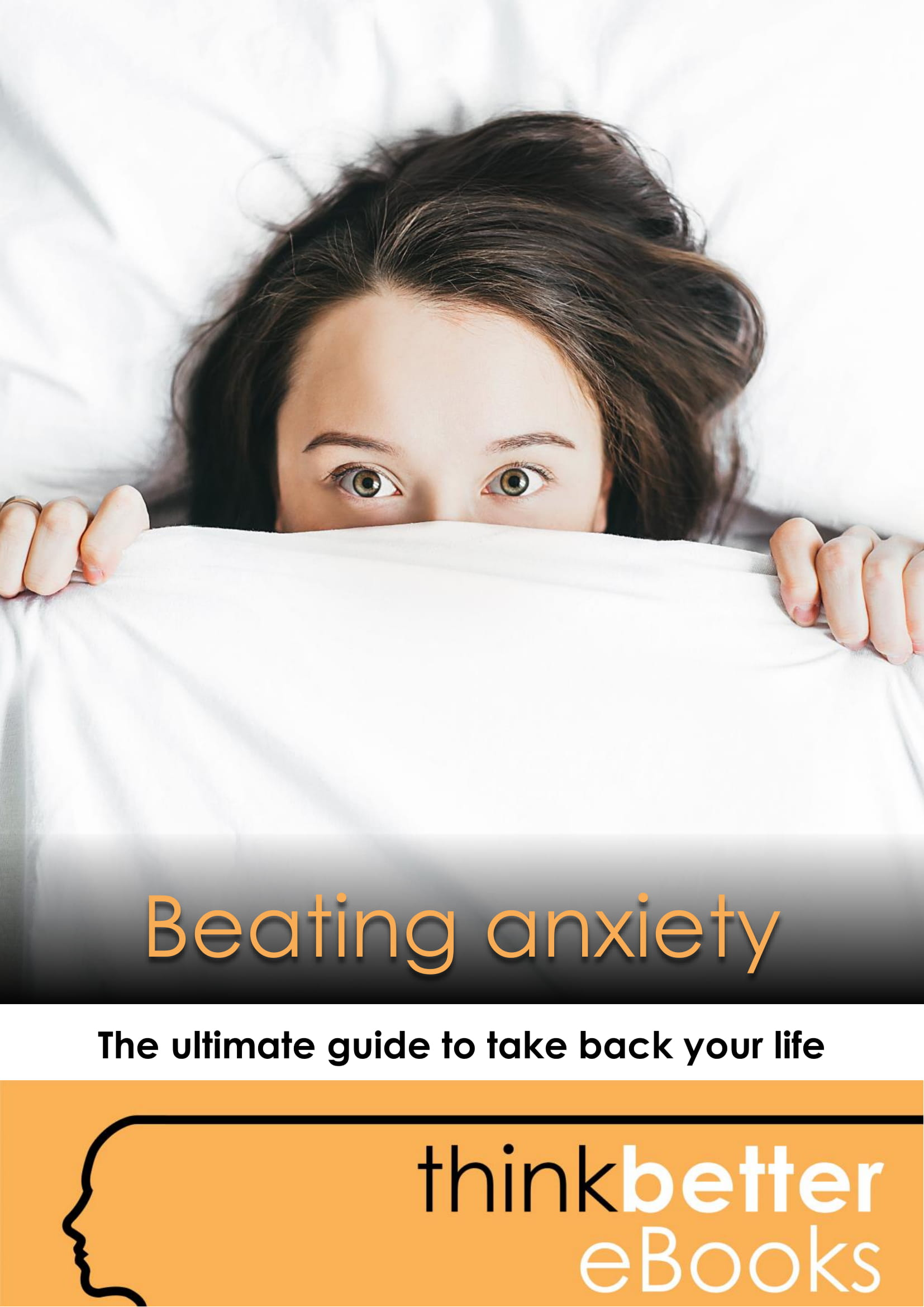 Think Better – eBook cover – Beating anxiety-1